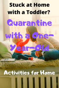 mom and child sitting in front of a window with text saying stuck at home with a toddler? quarantine with a one year old