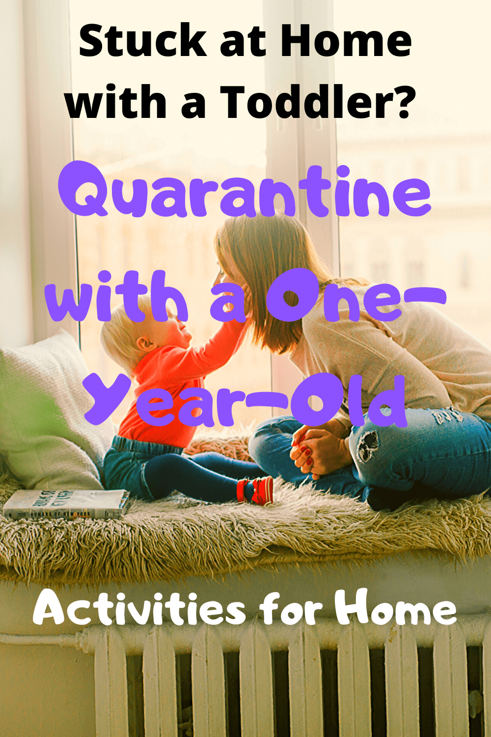 Quarantine with a One Year Old Toddler