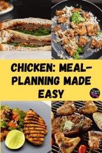 four chicken-based meals with text chicken: meal-planning made easy