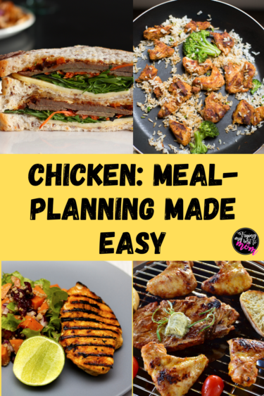 How Chicken Makes Meal-Planning Easy