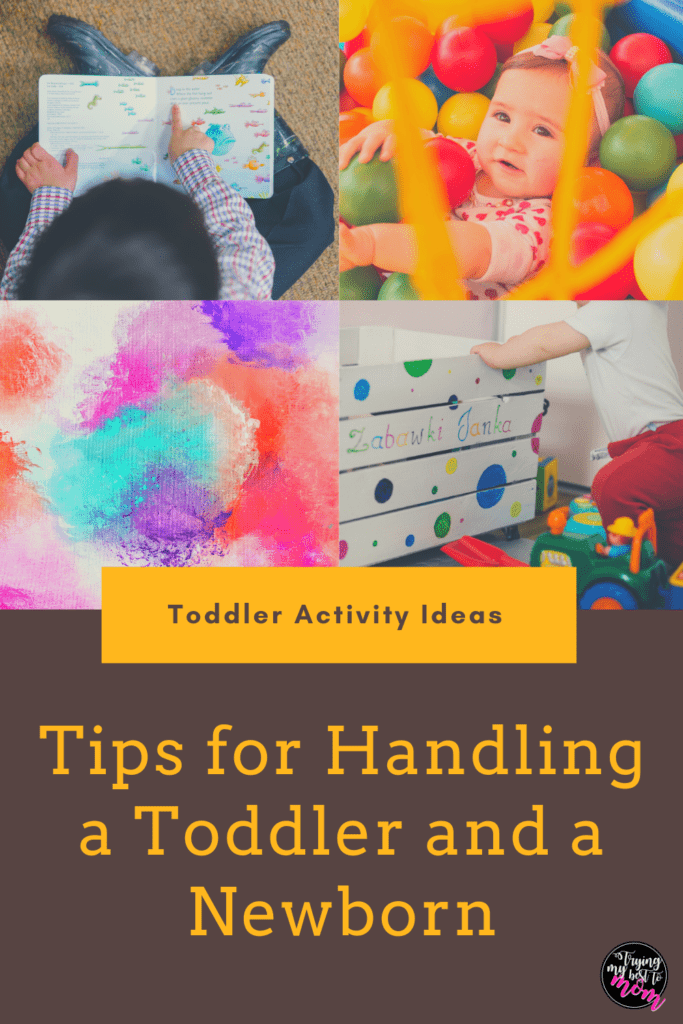small children reading books and playing with toys with text that says tips fdling a toddler and a newbornor han