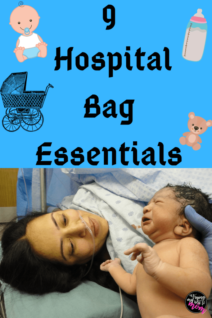 a woman and newborn in the hospital with text 9 hospital bag essentials