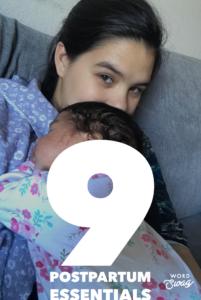 9 Postpartum Essentials