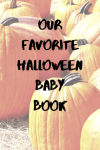 """fall pumpkins in a pumpkin patch with text """"our favorite halloween baby book"""""""