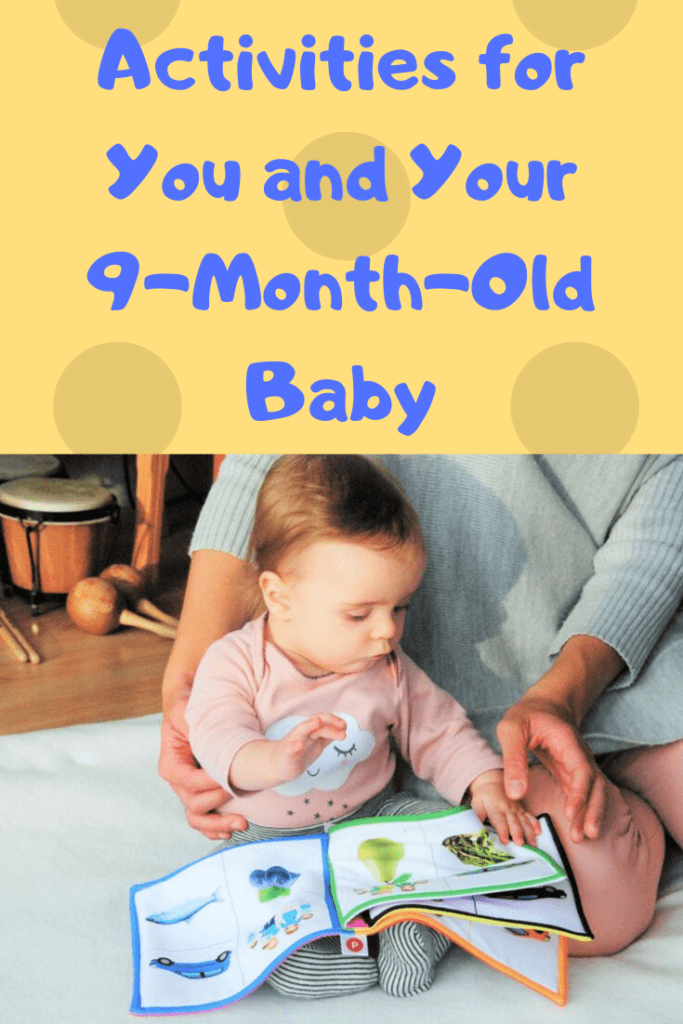 a baby reading a picture book with text saying activities for you and your 9-month-old baby that you can do at home and for free