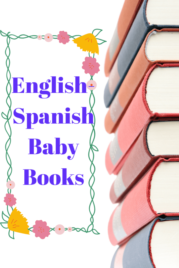 """stacked children's books and the words """"english-spanish baby books"""""""