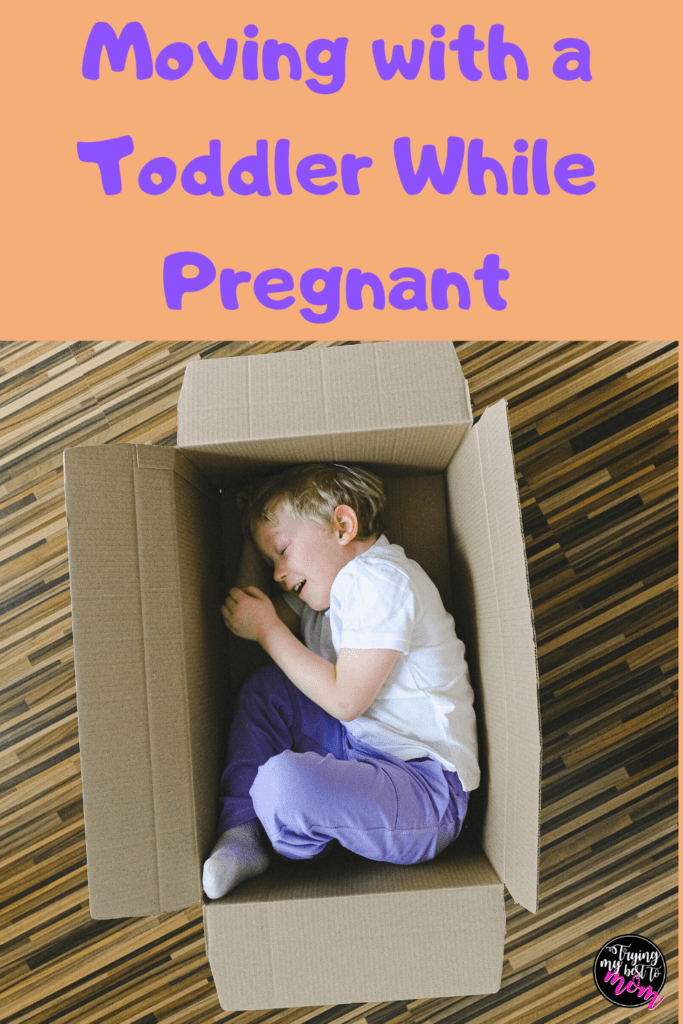 toddler hiding in a box with text Moving with a toddler while pregnant