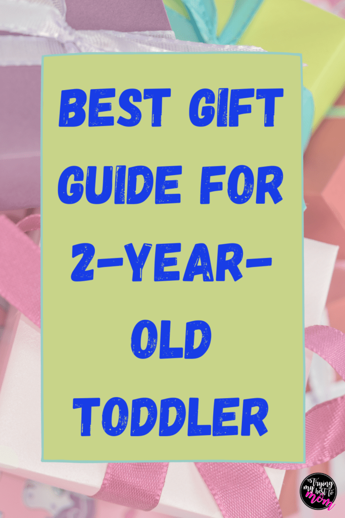 wrapped gifts with text gift guide for 2 year old toddler
