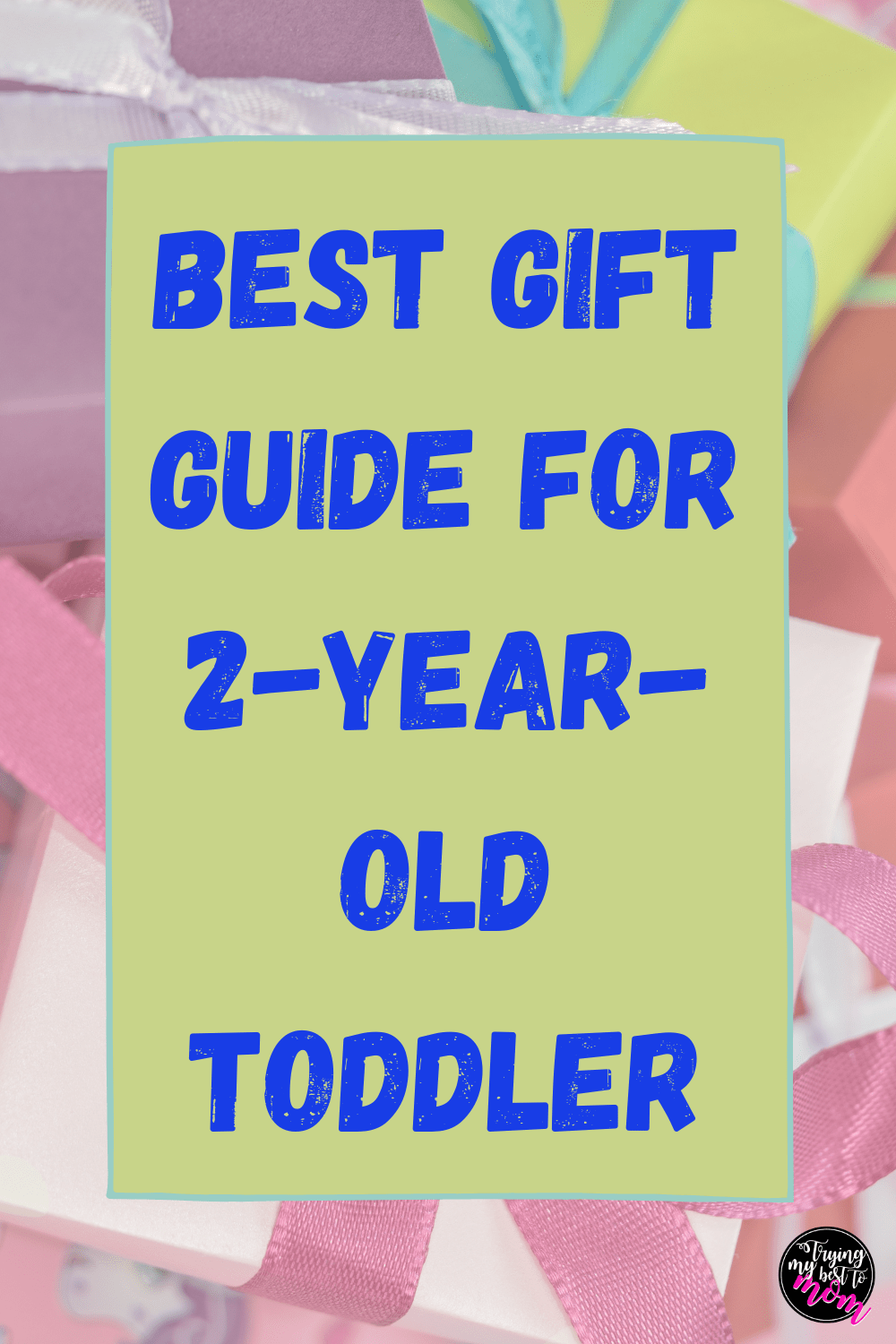 Gift Guide for 2 Year Old Toddler Girl