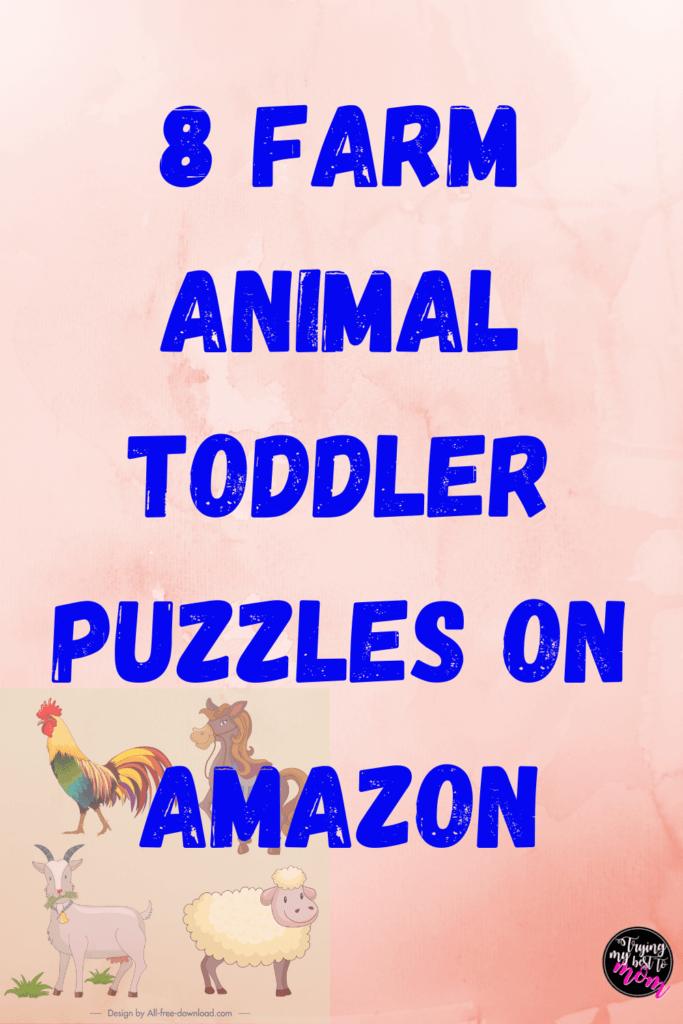 farm animals with text 8 farm animal toddler puzzles on amazon