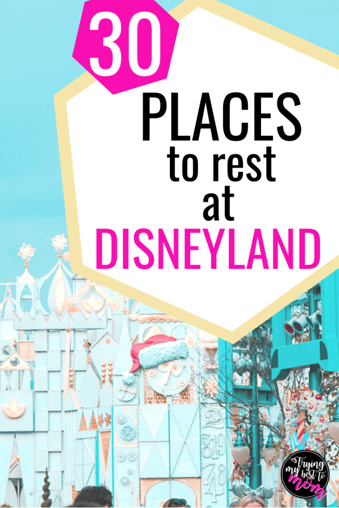 its a small world with text 30 places to rest at disneyland