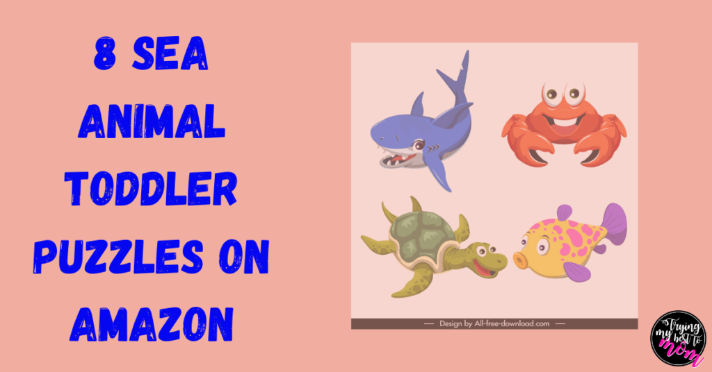 sea creature clipart with 8 sea animal toddler puzzles on amazon text