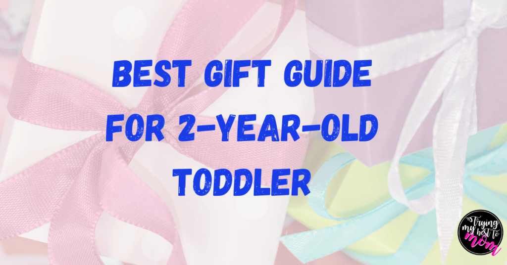 gifts with text best gift guide for 2 year old toddler
