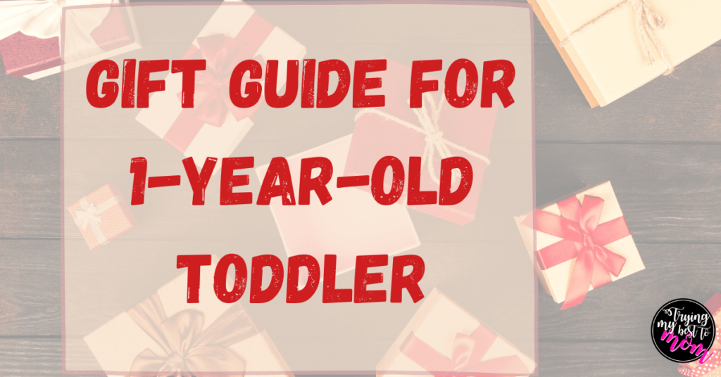 gifts with text gift guide for one year old toddler