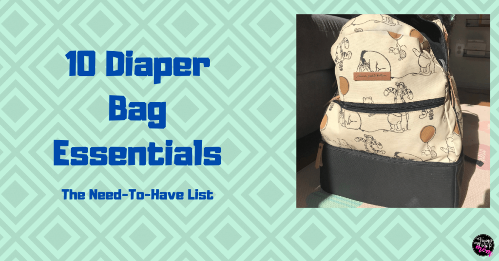 a winnie the pooh backpack diaper bag with text 10 diaper bag essentials