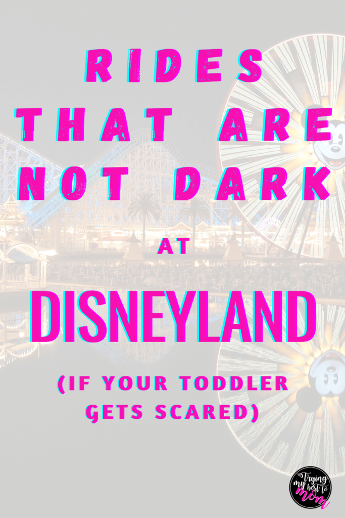 ferris wheel at pixar pier at california adventure with text rides that are not dark at disneyland if your toddler gets scared